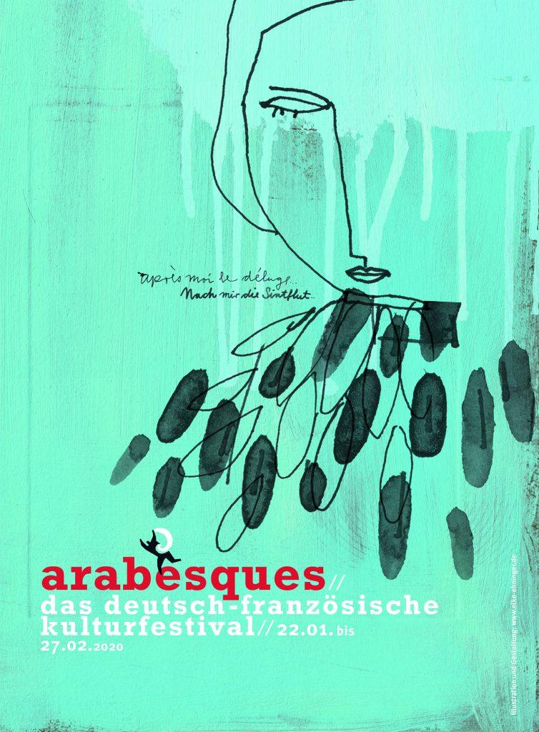 """Festival-Plakat """"arabesques"""": keine Gleichgültigkeit gegenüber der Zukunft! © arabesques"""